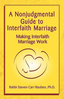 A Nonjudgmental Guide to Interfaith Marriage
