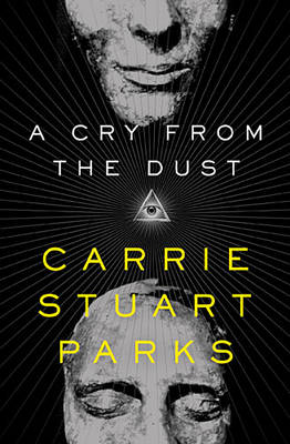A Cry from the Dust