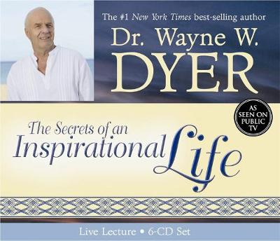 The Secrets Of An Inspirational Life: Live Lecture