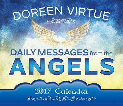 Daily Messages From The Angels 2017 Calendar