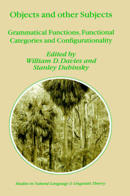 Objects and Other Subjects: Grammatical Functions, Functional Categories and Configurationality