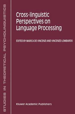 Cross-Linguistic Perspectives on Language Processing