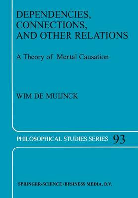 Dependencies, Connections, and Other Relations: A Theory of Mental Causation