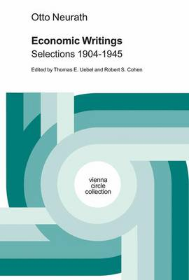 Otto Neurath Economic Writings: Selections 1904-1945