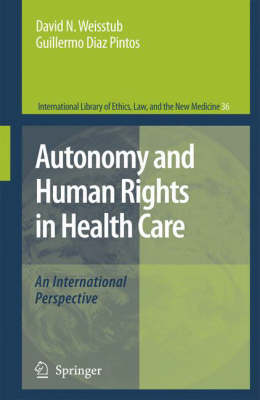 Autonomy and Human Rights in Health Care: An International Perspective