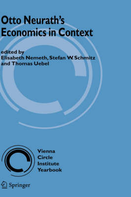 Otto Neurath's Economics in Context