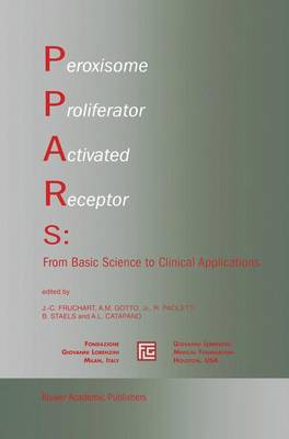 Peroxisome Proliferator Activated Receptors: From Basic Science to Clinical Applications