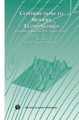 Contributions to Modern Econometrics: From Data Analysis to Economic Policy