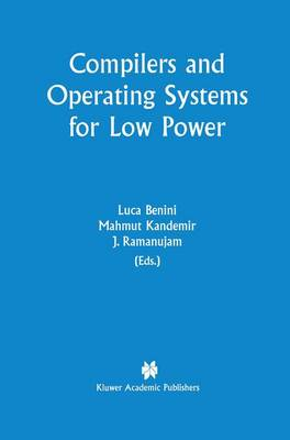 Compilers and Operating Systems for Low Power