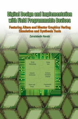 Digital Design and Implementation with Field Programmable Devices
