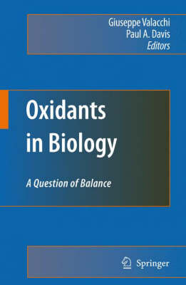 Oxidants in Biology: A Question of Balance