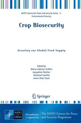 Crop Biosecurity: Assuring our Global Food Supply