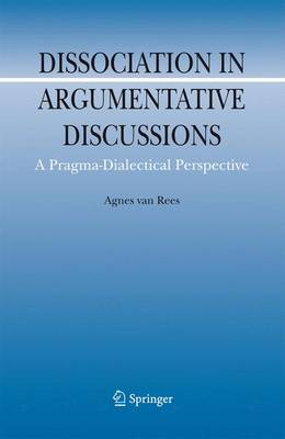 Dissociation in Argumentative Discussions: A Pragma-Dialectical Perspective