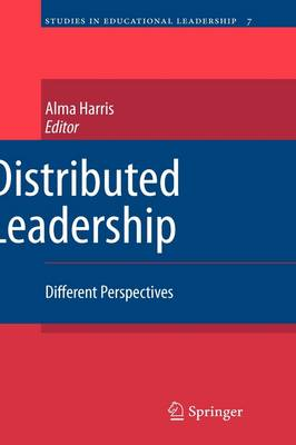 Distributed Leadership: Different Perspectives