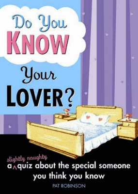 Do You Know Your Lover?