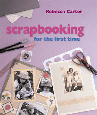 Scrapbooking for the First Time