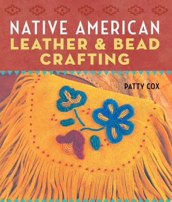 Native American Leather and Bead Crafting