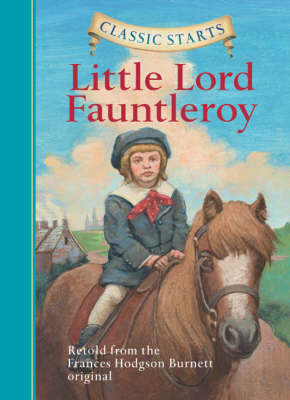 Classic Starts (R): Little Lord Fauntleroy