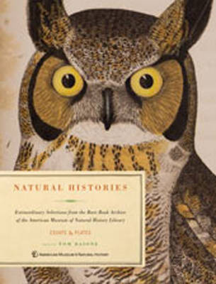 Natural Histories: Extraordinary Rare Book Selections from the American Museum of Natural History Library