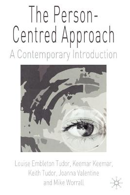 The Person-Centred Approach: A Contemporary Introduction