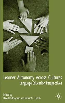 Learner Autonomy Across Cultures: Language Education Perspectives