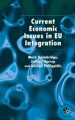 Current Economic Issues in EU Integration