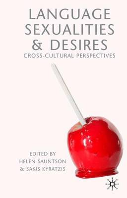 Language, Sexualities and Desires: Cross-Cultural Perspectives