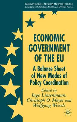 Economic Government of the EU: A Balance Sheet of New Modes of Policy Coordination
