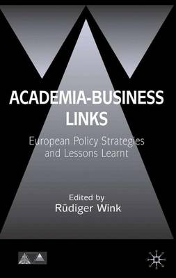 Academia-Business Links: European Policy Strategies and Lessons Learnt