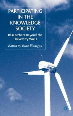 Participating in the Knowledge Society: Researchers Beyond the University Walls