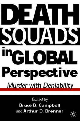 Death Squads in Global Perspective: Murder with Deniability