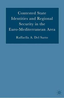 Contested State Identities and Regional Security in the Euro-Mediterranean Area