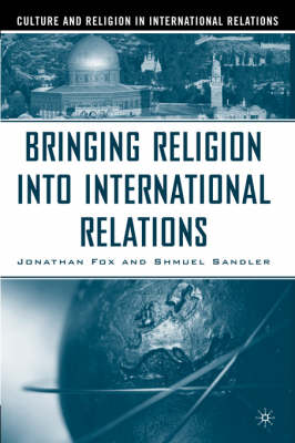 Bringing Religion Into International Relations