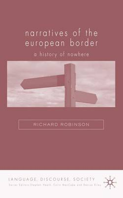 Narratives of the European Border: A History of Nowhere