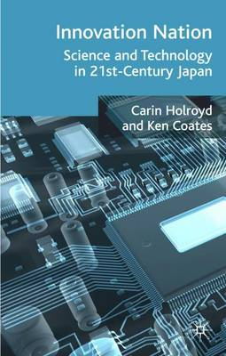 Innovation Nation: Science and Technology in 21st Century Japan