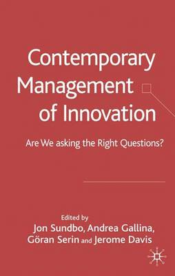 Contemporary Management of Innovation: Are We Asking the Right Questions?