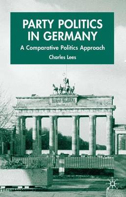Party Politics in Germany: A Comparative Politics Approach