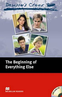 Dawson's Creek: The Beginning of Everything Else: Elementary