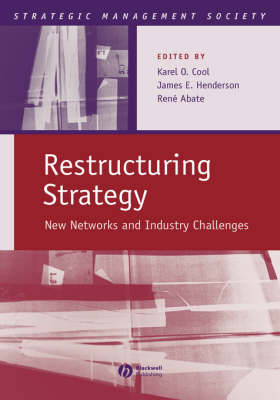 Restructuring Strategy: New Networks and Industry Challenges
