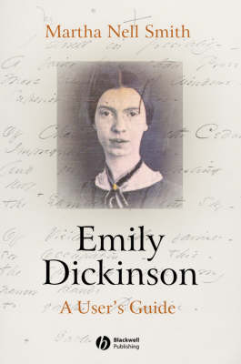 Emily Dickinson: A User's Guide