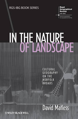 In the Nature of Landscape: Cultural Geography on the Norfolk Broads
