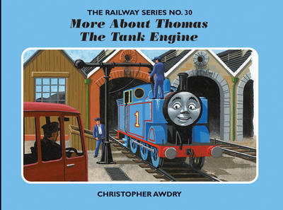 The Railway Series No. 30: More About Thomas the Tank Engine