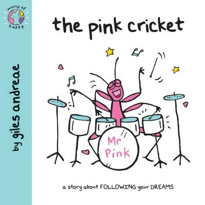 World of Happy: The Pink Cricket