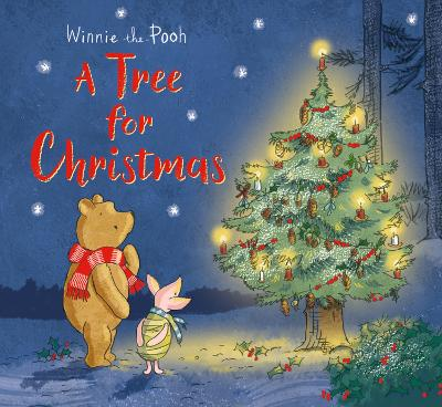 Winnie-the-Pooh: A Tree for Christmas: Picture Book