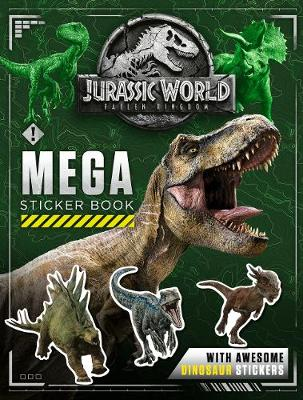 Jurassic World Fallen Kingdom Mega Sticker Book Foyles