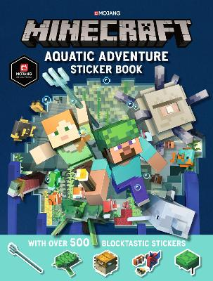 Minecraft Aquatic Adventure Sticker Book Minecraft Foyles Bookstore