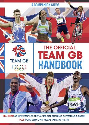 The Official Team GB Handbook: The Companion Guide to Tokyo 2020