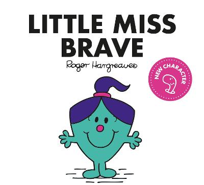 Little Miss Brave - Little Miss Classic Library