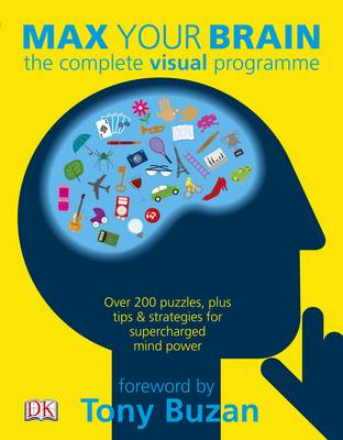 Max Your Brain: The complete visual programme