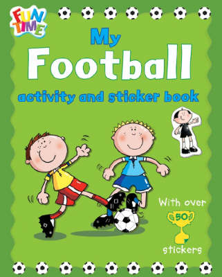 My Football Activity and Sticker Book